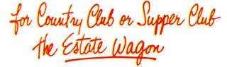 1950 Buick Super Estate Wagon Slogan