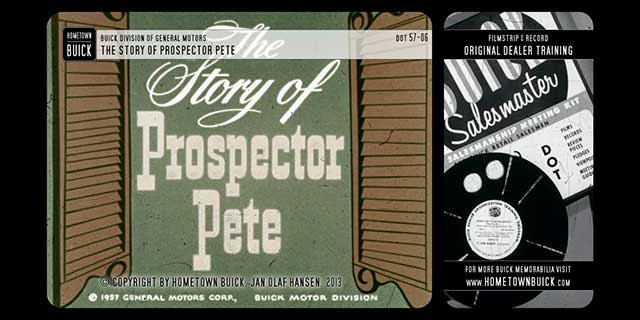 1957 Buick - The Story of Prospector Pete