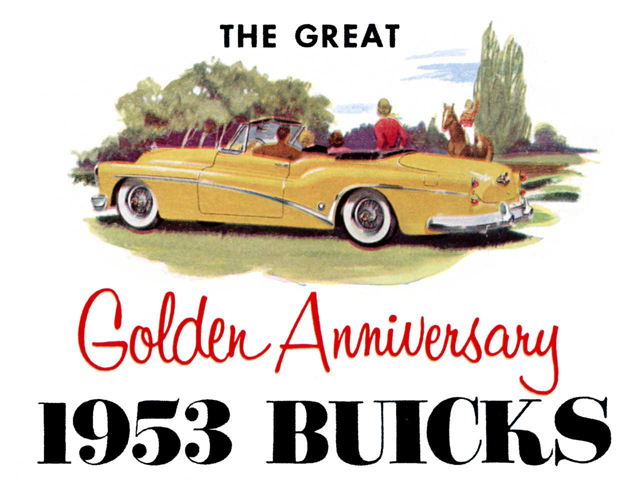 1953 Buick - The Great Golden Anniversary 1953 Buicks