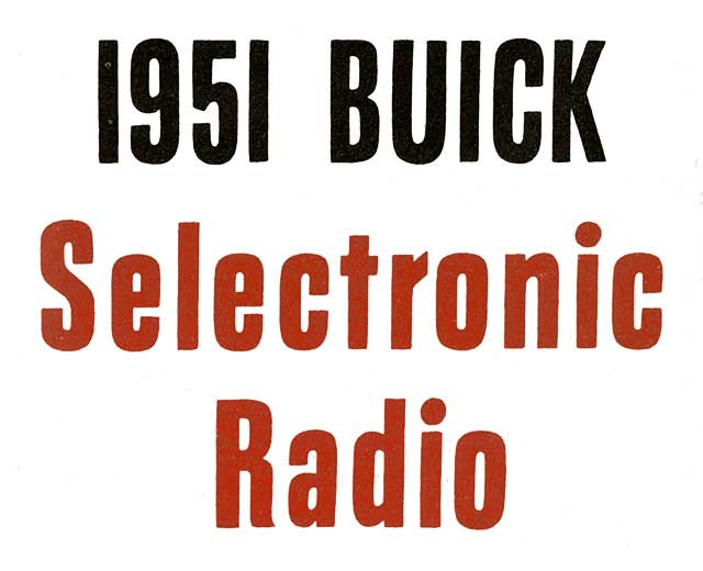 1951 Buick Selectronic Radio Slogan