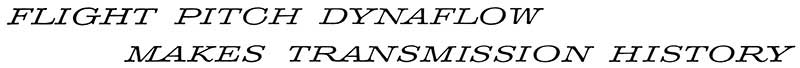 1958 Buick Flight Pitch Dynaflow Transmission Slogan
